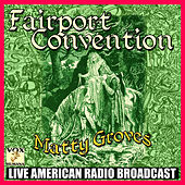 Matty Groves (Live) von Fairport Convention