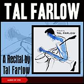 A Recital by Tal Farlow (Album of 1955) de Tal Farlow