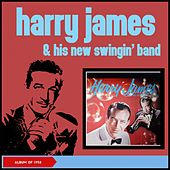 Harry James and His New Swingin' Band (Album of 1958) von Harry James