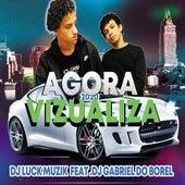 Agora Visualiza by Luck Muzik