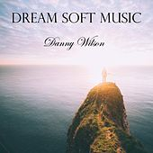 Dream Soft Music de Danny Wilson