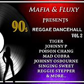 90S Reggae Dancehall, Vol. 2 de Tiger, BOUNTY HUNTER, Johnny P, APACHIE SCRATCHY, Mad Cobra, Reggie Stepper, Glamma kid, Poison Chang, Red Dragon, Johnny Osbourne, Sweetie Irie, Action Fire