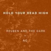 Hold Your Head High von Reuben And The Dark