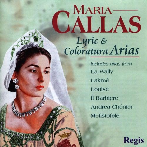 Maria Callas - Lyric & Coloratura Arias by Maria Callas