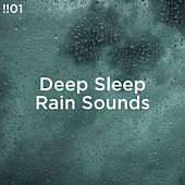 !!#01 Deep Sleep Rain Sounds by Rain Sounds