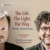 The Life. The Light. The Way. de Julian Christoph Tölle