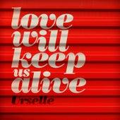 Love Will Keep Us Alive de Urselle