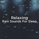 !!#01 Relaxing Rain Sounds For Sleep by Rain Sounds