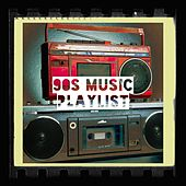 90s Music Playlist von 90s Pop, 90s Maniacs, 90s Mongo Hits