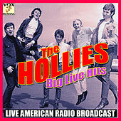 Big Live Hits (Live) by The Hollies
