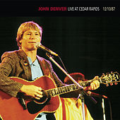 Live At Cedar Rapids - 12/10/87 by John Denver