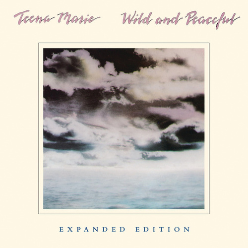 Wild And Peaceful by Teena Marie