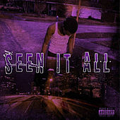 Seen It All by N.H.P Dash