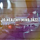 10 Healthy Mind Jazz by Bar Lounge