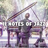 11 Notes of Jazz by Bossa Cafe en Ibiza