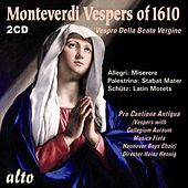 MONTEVERDI: Vespers of 1610 (+ 6 extra works) by Various Artists