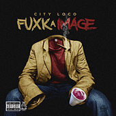 Fuxk a Image by City Loco