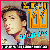 Big Live Hits (Live) by Haircut One Hundred