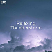 !!#1 Relaxing Thunderstorm de Thunderstorm Sound Bank