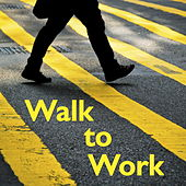 Walk to Work di Various Artists