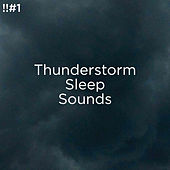 !!#1 Thunderstorm Sleep Sounds de Thunderstorm Sound Bank