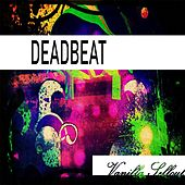 Vanilla Sellout de Deadbeat