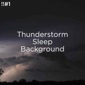 !!#1 Thunderstorm Sleep Background de Thunderstorm Sound Bank
