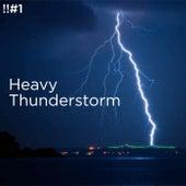 !!#1 Heavy Thunderstorm de Thunderstorm Sound Bank