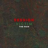 The Pain de Session Victim