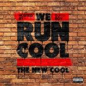 We Run Cool de The New Cool