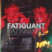 Fatiguant by Quartz