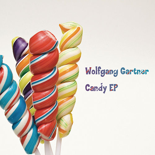 Candy EP by Wolfgang Gartner