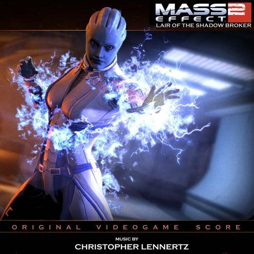 Mass Effect 2: Lair Of The Shadow Broker by Chris Lennertz