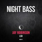 Lsd by Jay Robinson