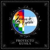 Proyecto Kuska by La Sonora de Ezpeleta
