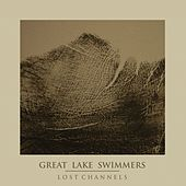 Lost Channels - The Collector's Edition de Great Lake Swimmers