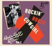 Rock & Roll Kitten Vol 2: Rockin' Horse Cowgirl de Various Artists