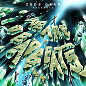 We Are Deadbeats (Vol. 4) by Zeds Dead