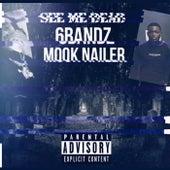 See Me Dead de Mook Nailer