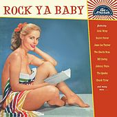 Rock Ya Baby de Various Artists