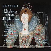 Rossini: Elisabetta, regina d'Inghilterra by Jennifer Larmore