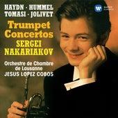 Haydn, Hummel, Tomasi & Jolivet: Trumpet Concertos by Sergei Nakariakov