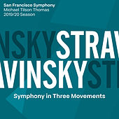 Stravinsky: Symphony in Three Movements de San Francisco Symphony