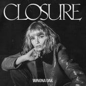 CLOSURE von Winona Oak