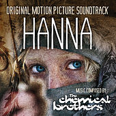 Hanna - Original Motion Picture Soundtrack by The Chemical Brothers