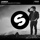Somebody New (Rat City Remix) von Janieck