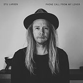 Phone Call from My Lover by Stu Larsen
