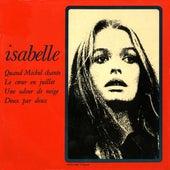 Quand Michel chante de Isabelle