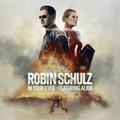 In Your Eyes (feat. Alida) von Robin Schulz