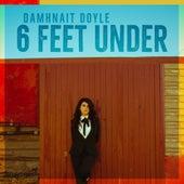 6 Feet Under by Damhnait Doyle